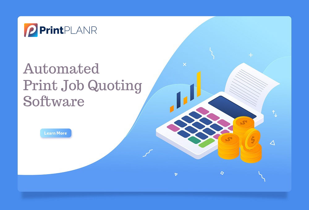 Automated Print estimating software for printers