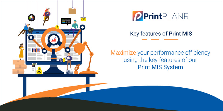 Key-Features-Of-Print--MIS