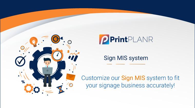 Sign MIS Software_PrintPLANR